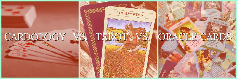 Cardology vs. Tarot vs. Oracle Cards
